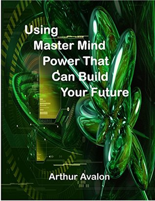 Using Master Mind Power That Can Build Your Future