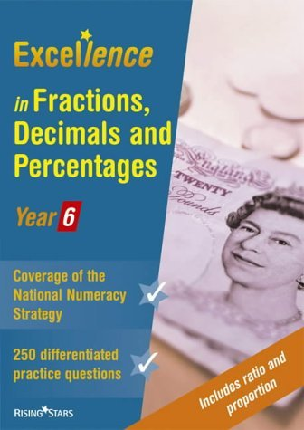 Excellence in Fractions, Decimals and Percentages: Year 6