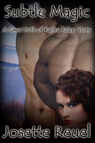 Subtle Magic (Gwar'Arth of Karhu Ridge #1)