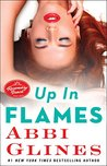 Up in Flames by Abbi Glines