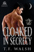Cloaked in Secrecy (The Wulfkin Legacy, #2)
