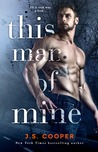 This Man of Mine by J.S. Cooper