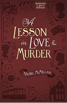 A Lesson in Love and Murder by Rachel McMillan