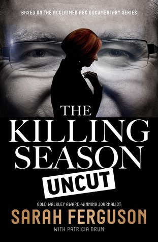 The Killing Season: Uncut