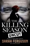 The Killing Season: Uncut