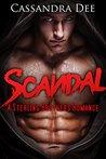 Scandal by Cassandra Dee