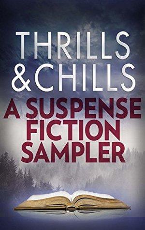 Thrills & Chills: A Suspense Fiction Sample