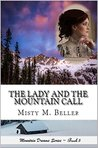 The Lady and the Mountain Call (Mountain Dreams #5)