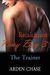 Recalcitrant Pony Boy 3 The Trainer (Recalcitrant Pony Boy, #3) by Arden Chase