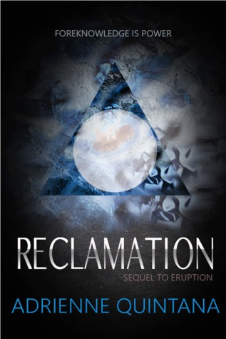 Reclamation (Eruption, #2)