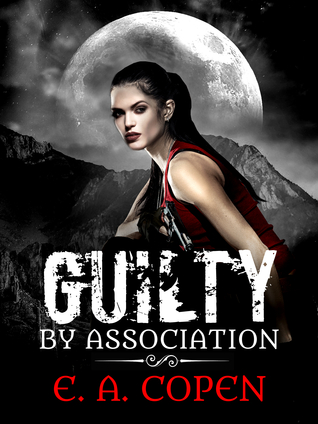 Download and Read online Guilty by Association (Judah Black, #1) books