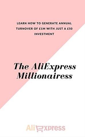 The Aliexpress Millionairess