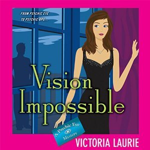 Vision Impossible(Psychic Eye Mystery 9)
