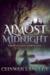 Almost Midnight: Three Clas...