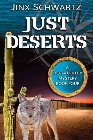 Just Deserts (Hetta Coffey Mystery, #4)