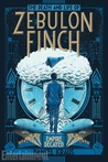 The Death and Life of Zebulon Finch, Vol. 2: Empire Decayed