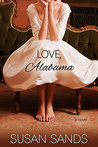Love, Alabama by Susan  Sands