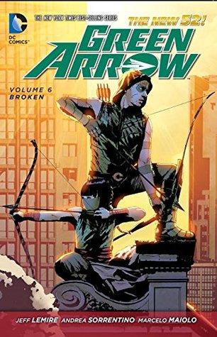 Green arrow volume 6 broken by jeff lemire 23012586 fandeluxe Images