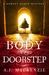 The Body on the Doorstep by A.J. MacKenzie