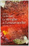 Le streghe di Lenzavacche by Simona Lo Iacono