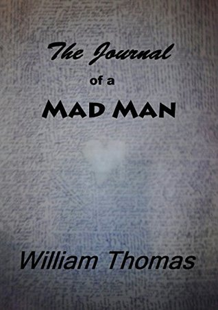 The Journal of a Mad Man