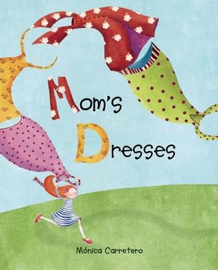 Mom's Dresses por Mónica Carretero