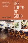 The Lofts of SoHo by Aaron Shkuda