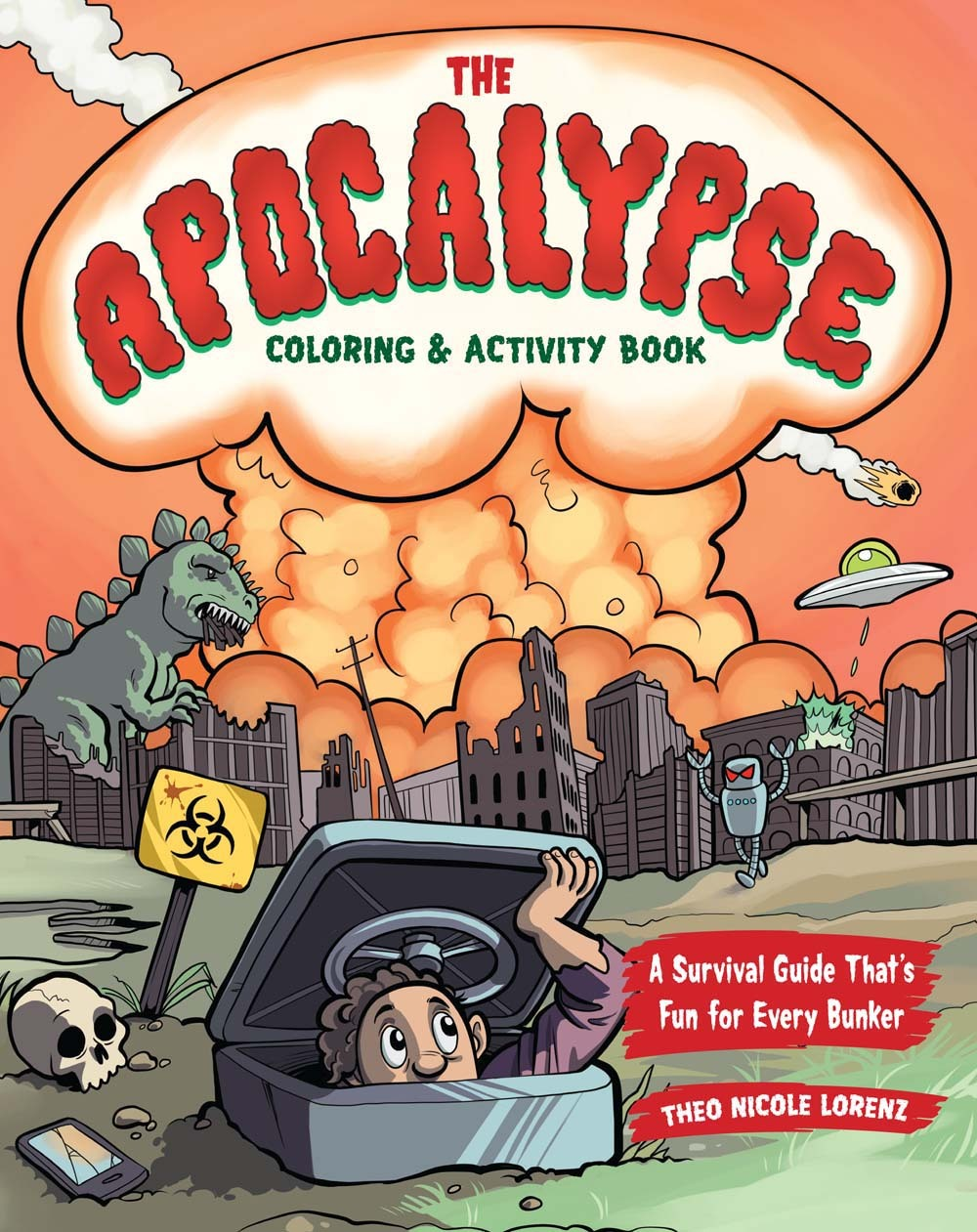 The Apocalypse Coloring  Activity Book: A Survival Guide That's Fun for Every Bunker
