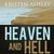 Heaven and Hell (Heaven and Hell, #1) by Kristen Ashley