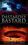 Dastardly Bastard