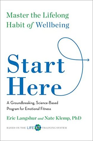 Image result for Start Here: Master the Lifelong Habit of Wellbeing