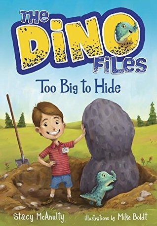 Too Big to Hide (The Dino Files #2)