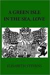 A Green Isle in the Sea, Love