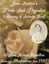 Jane Austen's Pride and Prejudice Colouring & Activity Book: Featuring Illustrations from 1895