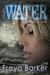 Cruel Water (Portland ME, #2) by Freya Barker