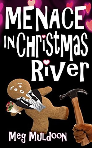 Menace in Christmas River (Christmas River #8)