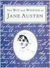 Wit & Wisdom of Jane Austen