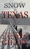 Snow in Texas (Lean Dogs Legacy, #1)