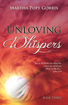 Unloving Whispers (War of Whispers Trilogy #3)