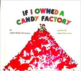 If I Owned a Candy Factory