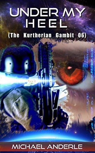 Under My Heel (The Kurtherian Gambit, #6)
