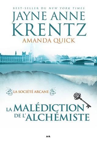La Malédiction de l'Alchimiste (La Société Arcane, #1)