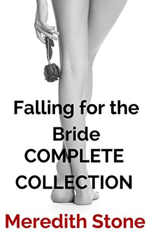 Falling for the Bride Complete Collection: A Lesbian Romance Series