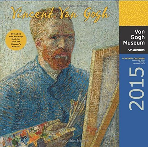 Vincent Van Gogh Museum Amsterdam 2015 Calendar: 16-Month Calendar, September 2014 through December 2015