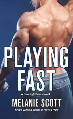 Playing Fast(New York Saints 5)