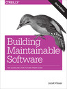 Building Maintainable Software, Java Edition: Ten Guidelines for Future-Proof Code