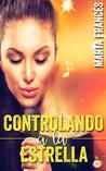 Controlando a la Estrella by Marta Francés