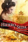 Hierro y seda by Violeta Otín