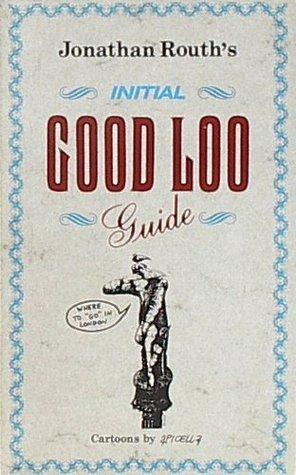 Initial Good Loo Guide