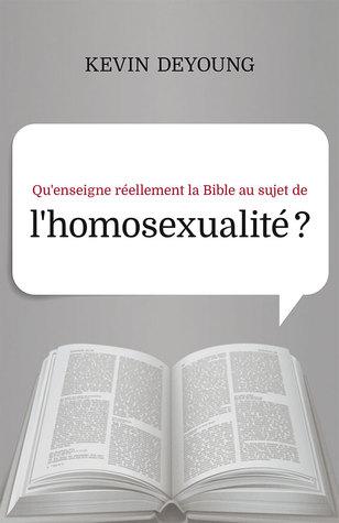 Qu'enseigne réellement la Bible au sujet de l'homosexualité ?